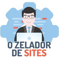 O Zelador de Sites | Criação e Gestão de Sites Responsivos